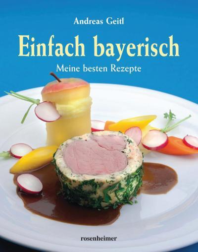 Kochbuch: Einfach bayrisch