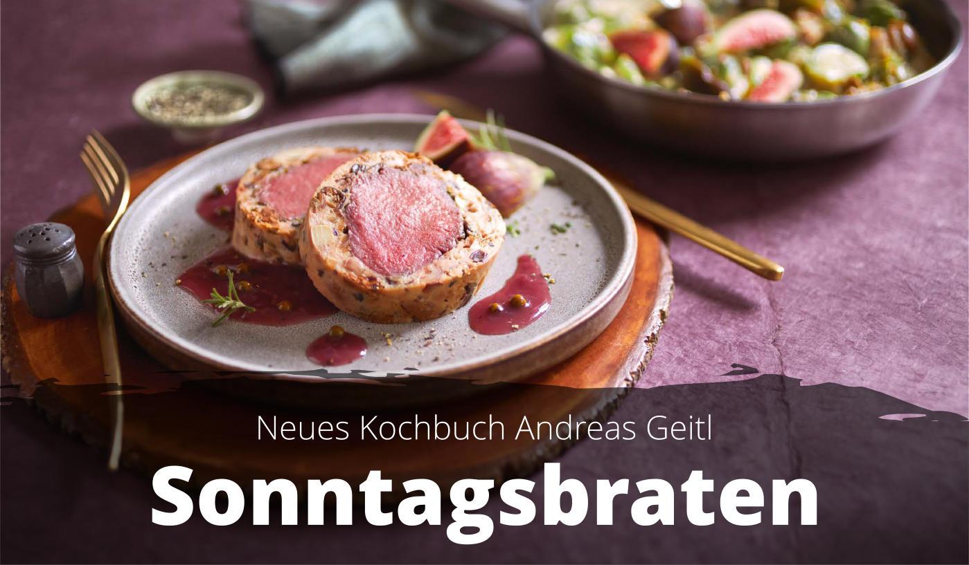 Neues Kochbuch Andreas Geitl: Sonntagsbraten